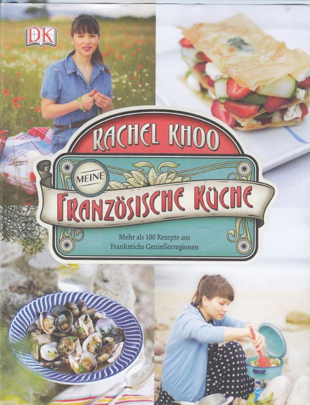 Rachel Khoo – Meine Französische Küche – Rezension – Café Schönleben